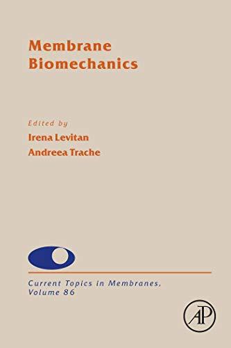 Membrane Biomechanics (ISSN Book 86) (English Edition)