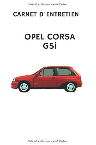 Carnet d'entretien Opel Corsa GSi