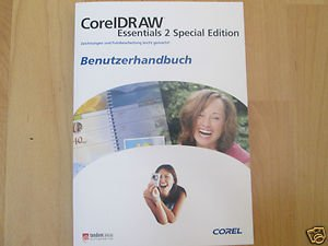 CorelDRAW Essentials 2 Special Edition. Zeichnungen und Fotobearbeitung leicht gemacht. Benutzerhandbuch,