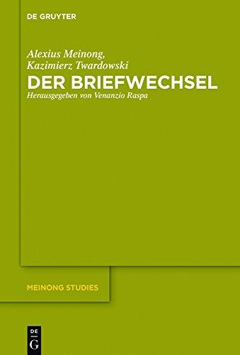 Der Briefwechsel (Meinong Studies / Meinong Studien 7) (German Edition)