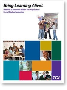 BRING LEARNING ALIVE! Methods to Transform Middle and High School Social Studies Instruction