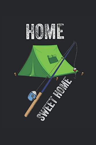 Home Sweet Home Zelt Angeln: Notizbuch