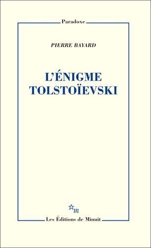 L'ENIGME TOLSTOIEVSKI