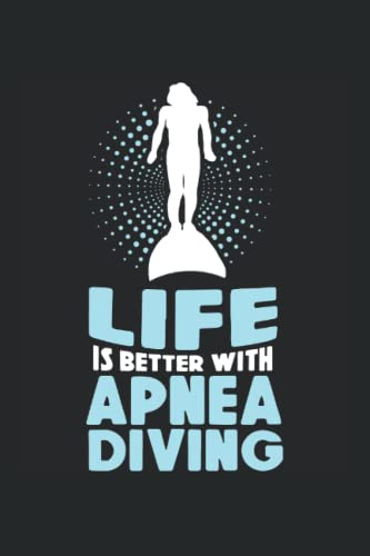 Life is better with apnea diving: Apnoe...