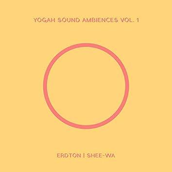 Yogah Sound Ambiences, Vol. 1