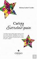 Carlota e as Estrelasguia (Portuguese Edition)
