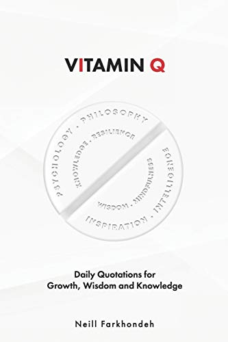 Vitamin Q: 365 Thought-Provoking Quotations and How to Get the Most Out of Them
