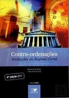Contra-Ordenações Anotações ao Regime Geral (Portuguese Edition)
