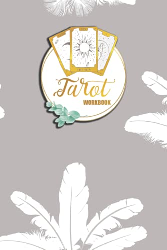 Tarot Workbook: Customized Guide to Card Meanings, Spreads   6x9