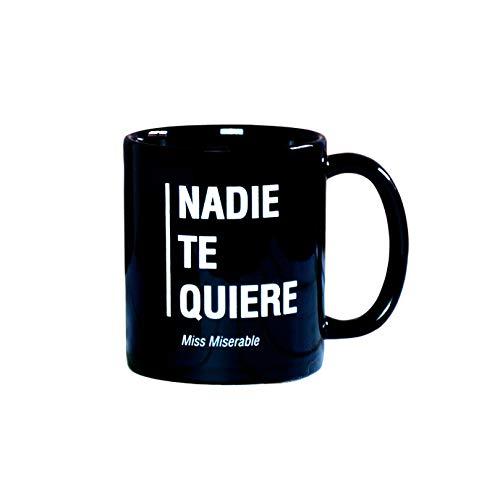 Miss Miserable Mensaje Nadie te Quiere Taza Desayuno graciosas-Tazas de café Hombre-Regalo Original Mujer, Negro, 9,5 x 8 cm