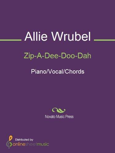 Zip-A-Dee-Doo-Dah (English Edition)