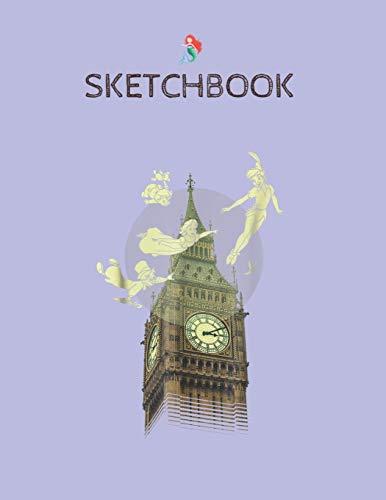 SketchBook: Disney Peter Pan The Darlings Flying By Clock Tower SketchBook Blank Unline Notebook for Girls Teens Kids Journal College 110 Pages of ... for Kids Artist Secret Diary and Journals