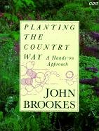 Planting The Country Way: A Hands On Approach