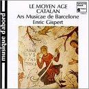 Le Moyen Age Catalan de l'art Romain a la Renaissance