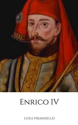 Enrico IV (Illustrato)