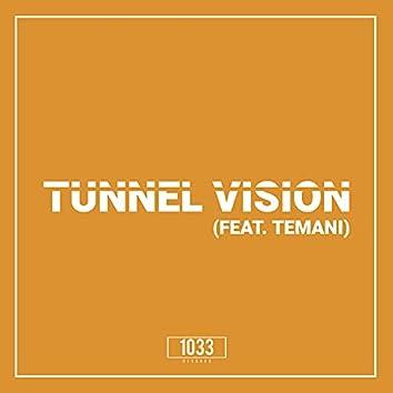 Tunnel Vision (feat. Temani)