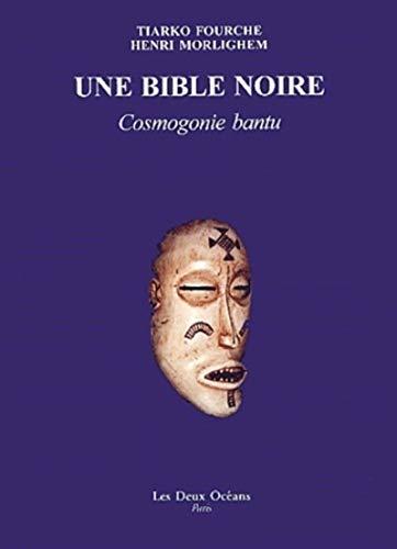 Melnā Bībele: Bantu kosmogonija