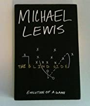 Blind Side by Lewis, Michael [Hardcover]