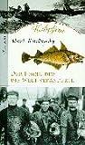 Kabeljau. Der Fisch, der die Welt veränderte