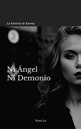 Ni ángel ni demonio de Nemi Lo