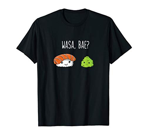 Wasa BAE? T-Shirt–Funny Japanisches Sushi Lover Tee