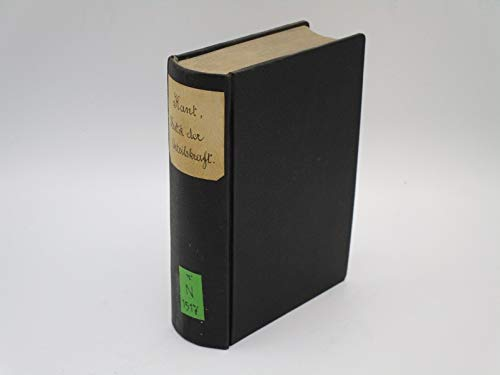 Kritik der Urtheilskraft. Text d. Ausg. 1790, (A) mit Beifügung sämmtl. Abweichungen d. Ausg. 1793 (B) u. 1799 (C). Hrsg. v. Karl Kehrbach.