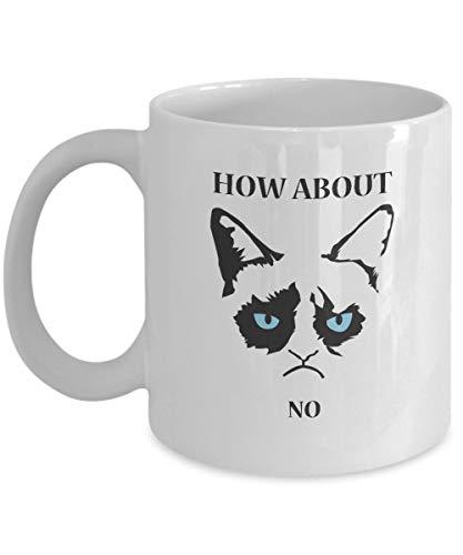 Wie wäre es mit NO-Grumpy Cat Mug-Grumpy Cat Kaffeetasse-Grumpy Cat Merchandise-Keramik Kaffee White Mug -Personalized Geschenk für Geburtstag, Weihnachten und Neujahr-Grumpy Cat Art-Grumpy Cat No Mug