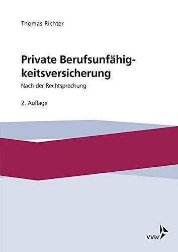 Private Berufsunfähigkeitsversicherung: Nach der Rechtsprechung