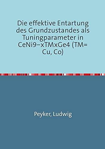 Die effektive Entartung des Grundzustandes als Tuningparameter in CeNi9−xTMxGe4 (TM=Cu, Co)