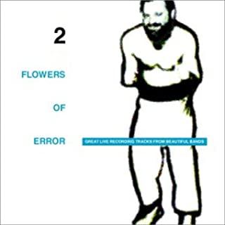 FLOWERS OF ERROR(2)
