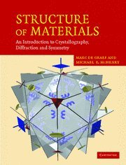 Structure of Materials: An Introduction to Crystallography, Diffraction and Symmetry