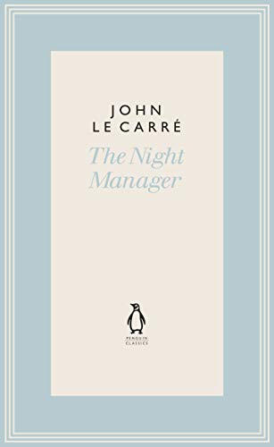 The Night Manager (The Penguin John le Carré Hardback Collection)