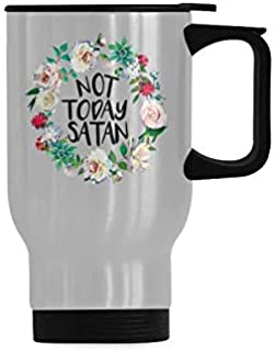 Not Today Satan Coffee Cup Office Tea Cups Stainless Steel Travel Mug 14 Ounce