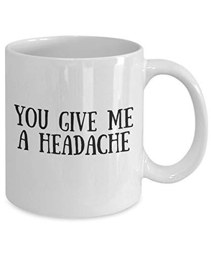 DKISEE koffiemok je geeft me een hoofdpijn mok koffie thee mok Cup voor kerst Thanksgiving Festival vrienden cadeau cadeau 11oz Kleur: wit