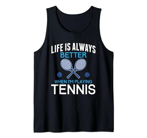 La vida es siempre mejor cuando estoy jugando al tenis divertido diseño Camiseta sin Mangas