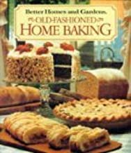 Better Homes and Gardens Old-Fashioned Home Baking (Better Homes & Gardens Test Kitchen)