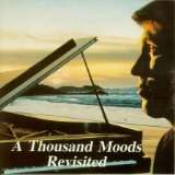 A Thousand Moods Revisited