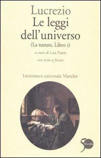 Le leggi dell'universo. La natura, libro I. Testo latino a fronte