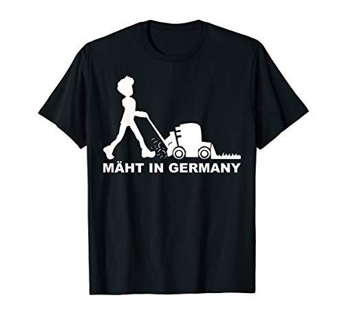MÄHT IN GERMANY Rasenmäher Rasenmähen Gärtner Garten Rasen T-Shirt