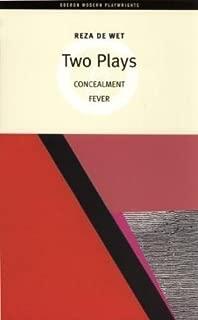 [(Two Plays: Concealment & Fever)] [Author: Reza de Wet] published on (June, 2007)
