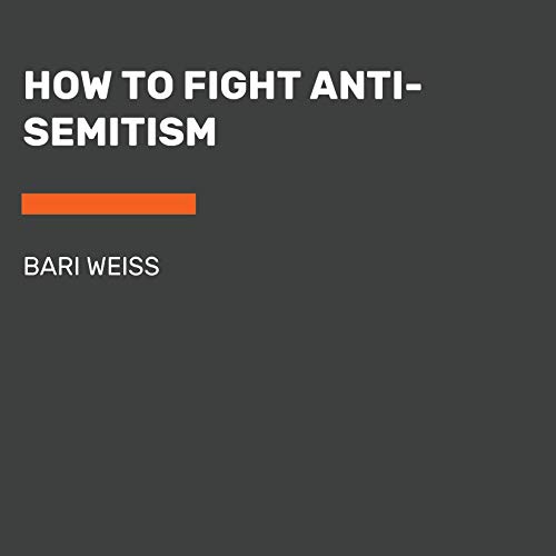 How to Fight Anti-Semitism audiobook cover art