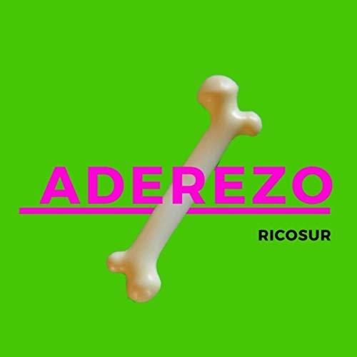 Aderezo [Explicit]