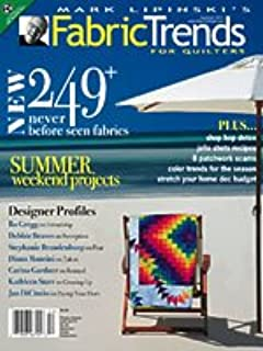 Mark Lipinski's Fabric Trends for Quilters Magazine Summer 2011