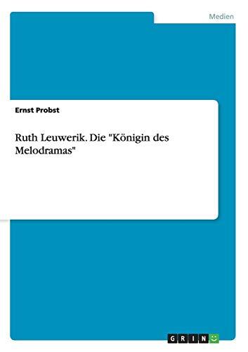 Ruth Leuwerik. Die