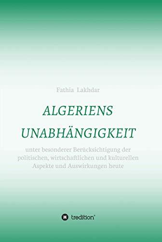algerien unabhängigkeit