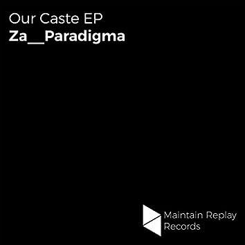 Our Caste EP