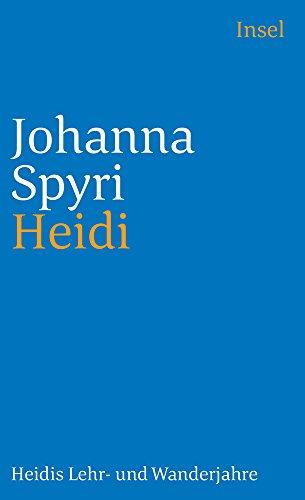Heidi: Heidis Lehr- und Wanderjahre (insel taschenbuch)