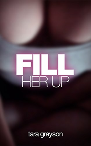 Fill Her Up (Lovedoll Transformation Erotica Book 9) (English Edition)