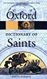 The Oxford Dictionary of Saints (Oxford Paperback Reference) 5th (fifth) edition Text Only