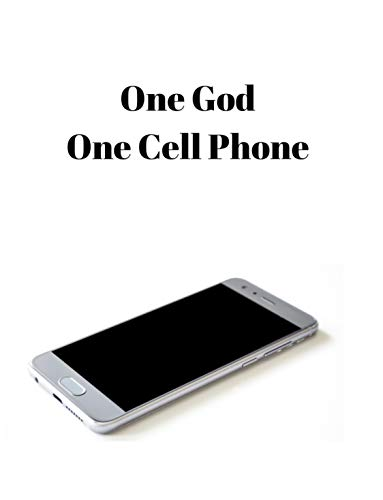 One God, One Cell Phone